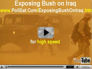 Video-- Exposing Bush on Iraq