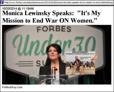 http://polisat.com/Monica-Lewinsky-Says-End-War-ON-Women-Bill-Clinton-Says-Depends-on-Meaning-of-On.htm